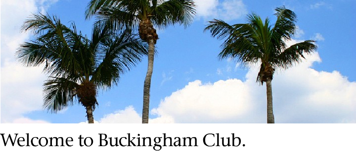 Welcome to Buckingham Club